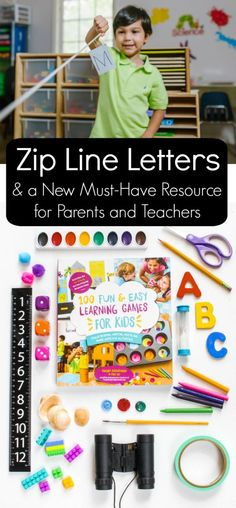Zip Line Letters & a New Must-Have Resources for Parents and Teachers. This is a go-to reference for hands-on learning games! Inspired by the book 100 Fun and Easy Learning games for Kids.  Review by http://fantasticfunandlearning.com