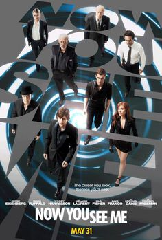 Now You See Me- We watched this last night! Awesome movie!