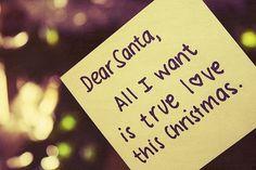 dear santa all i want is...