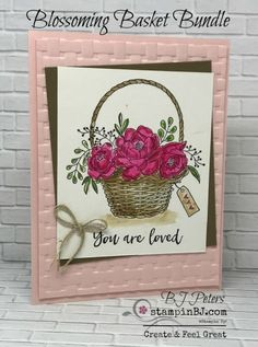 Blossoming Basket Beauty | StampinBJ.com- BJ Peters, Stampin' Up! Demonstrator | Bloglovin'