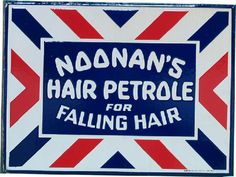 Flanged sign for Noonan's Hair Petrole.