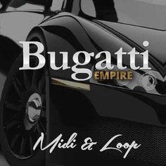 Bugatti Empire WAV MiDi DISCOVER Magesy.Club