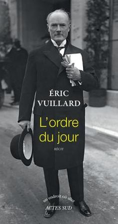 "Eric Vuillard ""L'ordre du jour"""
