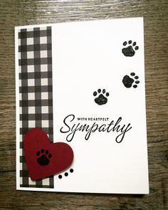 With Heartfelt Sympathy by luvtostampstampstamp - Cards and Paper Crafts at Splitcoaststampers Dog Cards Handmade, Pet Sympathy Cards, Cricut Cards, Cat Cards, Stamping Up Cards, Animal Cards, Creative Cards, Homemade Cards, Making Ideas