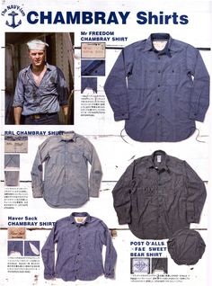 Free & Easy spread on chambray shirts Swag Style, Ivy Style, Work Jackets, Raw Denim, Rugged Style, Japanese Men, Field Jacket, Vintage Denim, Military Fashion