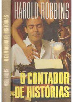 """""""O Contador de Histórias"""" de Harold Robbins"""