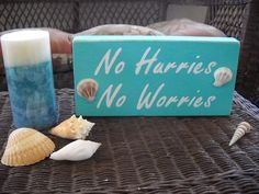 No Hurries No Worries Beach Sign Wooden by LittleJewelBoutique, $15.00