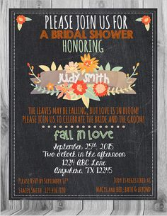 Check out this item in my Etsy shop https://www.etsy.com/listing/245726013/fall-bridal-shower-invitation-chalkboard