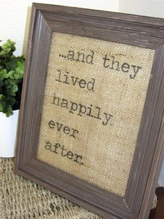 """burlap banner framed, rustic chic """"happily ever after"""""""