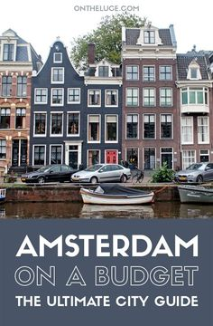 How to save money on sightseeing, museums and galleries, food and drink, city views and transport – showing you can see Amsterdam on a budget