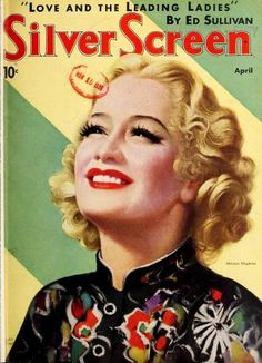 """Miriam Hopkins on the cover of """"Silver Screen"""" magazine, USA, April Golden Age Of Hollywood, Vintage Hollywood, Classic Hollywood, Star Magazine, Movie Magazine, Old Magazines, Vintage Magazines, Old Movies, Vintage Movies"""