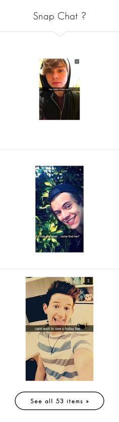 """""""Snap Chat ♥"""" by theydontknowaboutus30 ❤ liked on Polyvore featuring 5sos, snapchat, ashton irwin, pictures, one direction, harry styles, harry, people, niall horan and ppl"""
