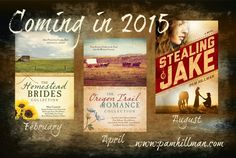 Books by Pam Hillman Coming in 2015. Made with #PicMonkey #PinYourLove
