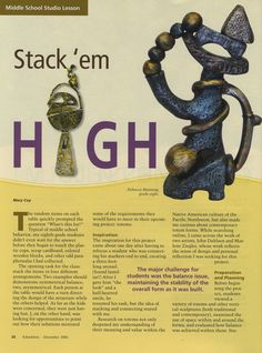 A nice project aimed at middle school on the topic of stacking shapes high in ceramics.