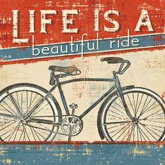 Afgebeelde fiets met tekst in het Engels: Life is a Beautiful Ride I Kunstdruk