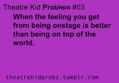 "[ theatre kid problems ] no it's when they ""awe"" or laugh at your line when you feel like a gazillion bucks.>>>> or during musicals after a long song&dance, your arms are up in a pose and your breathing heavy, listening to the applause Act Theatre, Theatre Jokes, Theatre Problems, Theatre Nerds, Music Theater, Broadway Theatre, Theater Quotes, Musical Theatre Quotes, Musicals Broadway"