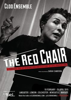 The Red Chair by Clod Ensemble  Friday 19th June 2015