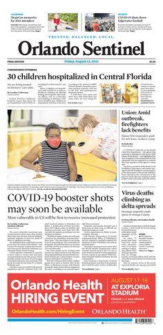 Orlando Sentinel New York Post, Central Florida, Vulnerability, Firefighter, Sick, The Unit, Memories, Health, Salud