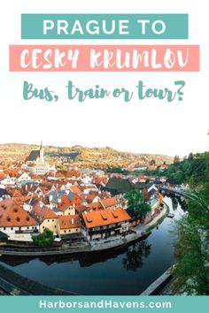 Thinking of a Cesky Krumlov day trip from Prague? We'll break down the different options, including guided tours and the Prague to Cesky Krumlov train and bus. Europe Travel Guide, Travel Guides, Travel Destinations, Travel Deals, European Destination, European Travel, Day Trips From Prague, One Day Trip, Ways To Travel