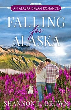 Falling for Alaska (An Alaska Dream Romance) by Shannon L. Brown http://www.amazon.com/dp/B016FNK33E/ref=cm_sw_r_pi_dp_C0izwb0ARVXJP