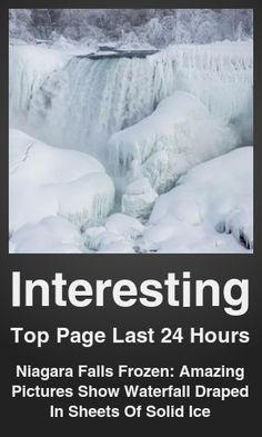 Top Interesting link on telezkope.com. With a score of 32256. --- Niagara Falls Frozen: Amazing Pictures Show Waterfall Draped In Sheets Of Solid Ice. --- #telezkopeinteresting --- Brought to you by telezkope.com - socially ranked goodness.