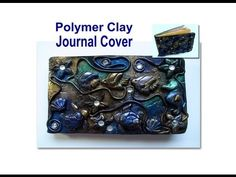▶ DIY: How To Make a Polymer Clay Journal Cover - YouTube