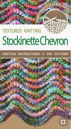 Knit Stockinette Chevron Stitch, this pattern is beautiful worked in variegated yarn. Knit Stockinette Chevron Stitch, this pattern is beautiful worked in variegated yarn. Knitting Stiches, Knitting Blogs, Knitting Patterns Free, Knitting Needles, Knitting Yarn, Crochet Stitches, Knit Patterns, Knitting Projects, Knitting Tutorials