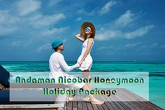 Best Andaman Nicobar Honeymoon Holiday Package with Popular Tourist Attractions