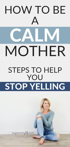 How to be a calm mom and stop yelling at your kids. Read these calm parenting tips by a mom of a toddler and start your gentle parenting journey.    #gentleparenting #toddler #tantrums #peacefulparenting #calmmom #calmparentingtips #toddlerdiscipline #positivediscipline #calmmomquotes #terribletwos