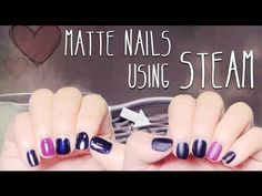 Nail the MATTE #manicure look: Ipsy Founder Michelle Phan shows you how to do it in seconds with steam. REPIN if you're impressed with her multi-tasking abilities in this video.