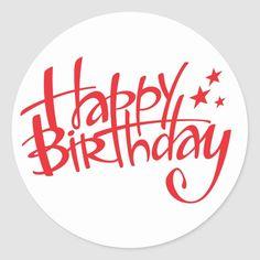 Celebration Classic Round Sticker Size: inch (sheet of Gender: unisex. Happy Birthday Wishes Photos, Happy Birthday Parties, Birthday Greetings, Birthday Card Maker, Birthday Cards, Happy Stickers, Round Stickers, Happy Birthday Typography, Happy Birthday Printable