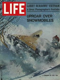 """Snowmobiles - Life Magazine, February 26, 1971 issue - Visit  http://www.oldlifemagazines.com/the-1970s/1971/february-26-1971-life-magazine.html?q= to purchase this issue of Life Magazine. Enter """"pinterest"""" for a 12% discount at checkout - Snowmobiles"""