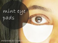 *DIY: Mint and potato Eye Pads for dark circles and under eye bags *-