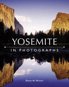 Yosemite in Photographs by David M. Wyman, http://www.amazon.com/dp/0517227088/ref=cm_sw_r_pi_dp_JoZdrb15FRNN5