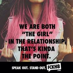 FCKH8 Image Quote We are Both The Girl LGBT Pride
