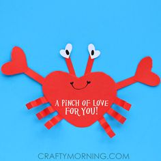 "Make a heart shape crab for a children's valentines day craft! It says ""A pinch of love for you"""