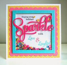 made by lynn: sparkle card. love this!!!