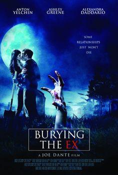 Joe Dante's 'Burying the Ex (2014)' Poster Starring Anton Yelchin and Ashley Greene