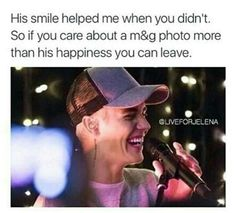 If you care more about a m&g photo rather than his happiness, you can leave the belieber fandom ✌