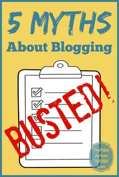 5 Myths About Blogging - Busted! Stop making excuses about why you can't be a blogger - you are SO CAPABLE!   #blogging #motivation #takeaction