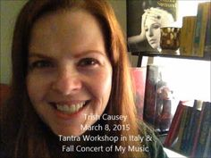 Back on My Path with a Tantra Workshop and a Concert of My Music - Trish Causey: http://www.TrishCausey.com ~ #Tantra #autumn #Fall #concert #music #yoga #kundalini #chakra #YouTube #video #witch #pagan #trial #Salem #TrishCausey