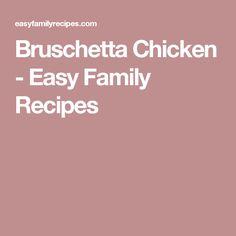 Bruschetta Chicken - Easy Family Recipes