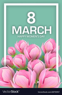 Women's Day 8 March, 8th Of March, Fitness Backgrounds, Women's Day Cards, Happy Women, Ladies Day, Magnolia, Vector Free, Greeting Cards