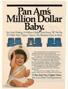 1985 Pan Am Airlines Million Dollar Baby Clipper Class Ad