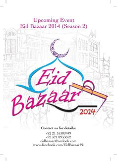 After the huge success of Eid Bazaar 2013, Production 021 and S&S proudly present EID BAZAAR 2014 (Season 2) on JULY 12 & 13, 2014 at The Dynasty, Clifton (Karachi). EVENT DETAILS DATE: JULY 12 & 13, 2014 TIME: 12:00 pm – 11:00 pm VENUE: THE DYNASTY, CLIFTON – KARACHI