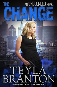 """(A Top-Rated Urban Fantasy by Bestselling, Award-Winning Author Rachel Ann Nunes! [Writing as Teyla Branton] Publishers Weekly: """"...surprising plot twists... keep the reader turning pages."""" The Change has 4.6 Stars with 395 Reviews on Amazon)"""
