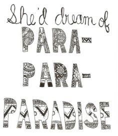 ~When she was just a girl, she expected the world, but it flew away from her reach so she went away in her sleep~ My favorite song, Paradise by Coldplay <3<3<3<3
