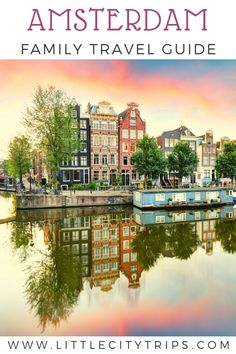 A must-read guide planning a family trip to Amsterdam. Our city experts take you through the best time to visit, how to get around, what to do and where to stay on a trip to #amsterdam with your kids.  #europe #familytravel #travelguide #vacationinspiration #europe #travelideas #familyvacation #citybreak #travel Amsterdam With Kids, Visit Amsterdam, Amsterdam Travel, Europe Travel Tips, European Travel, Travel Guide, Travel Ideas, Best Places To Travel, Cool Places To Visit