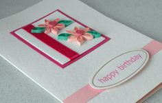 Quiling birthday card