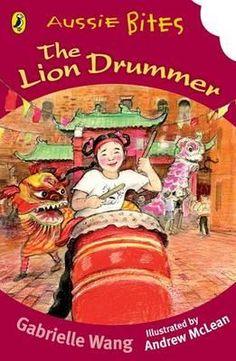 Aussie Bites : The Lion Drummer : Aussie Bites Readers - Gabrielle Wang